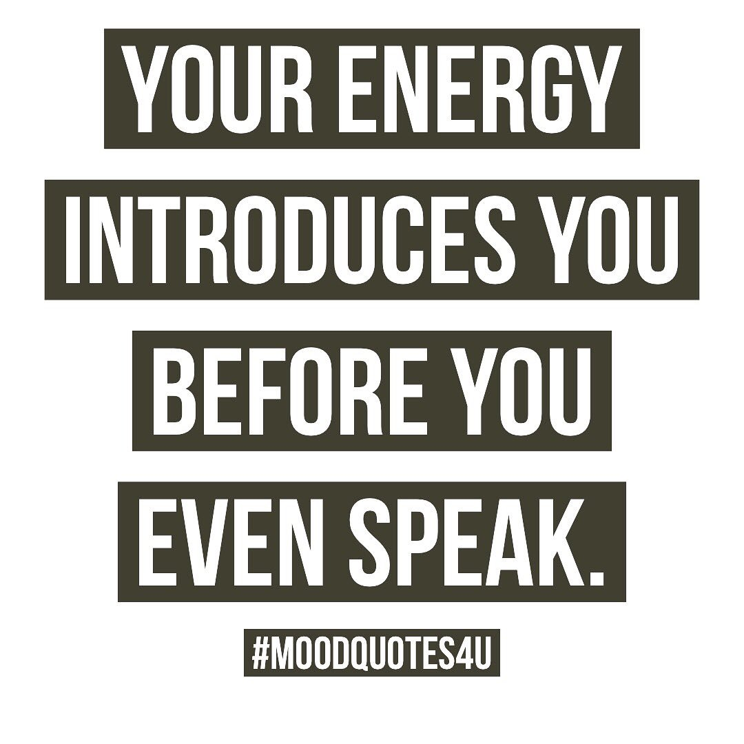 Positive Energy Quotes | Mood Quotes 4 U On Twitter Positive Energy Quote Quotes Sayings