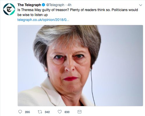 Utterly deplore this shockingly irresponsible tweet by @Telegraph. May is incompetent, untrustworthy & reckless, but that is not 'treason'. Editors need to remember that it is just two years since an MP was murdered, and that many receive regular death threats. Just grow up.