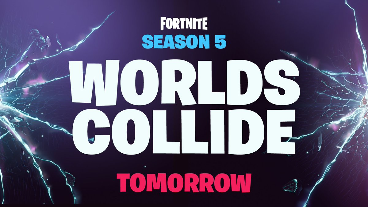 Fortnite On Twitter Worlds Collide Tomorrow