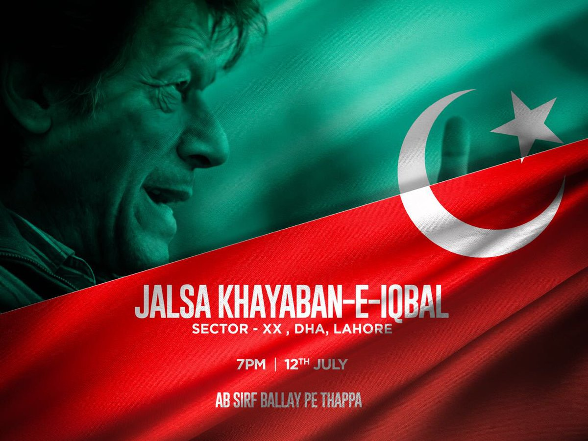 test Twitter Media - Imran Khan is coming to Lahore on the 12th of July. Come and join us for the Jalsa at Khayaban-e-Iqbal. Kiyounkeh ab badlay ga Lahore, ab badlay ga Pakistan. #BallayPeThappaNA131 https://t.co/YPuIyynB7f