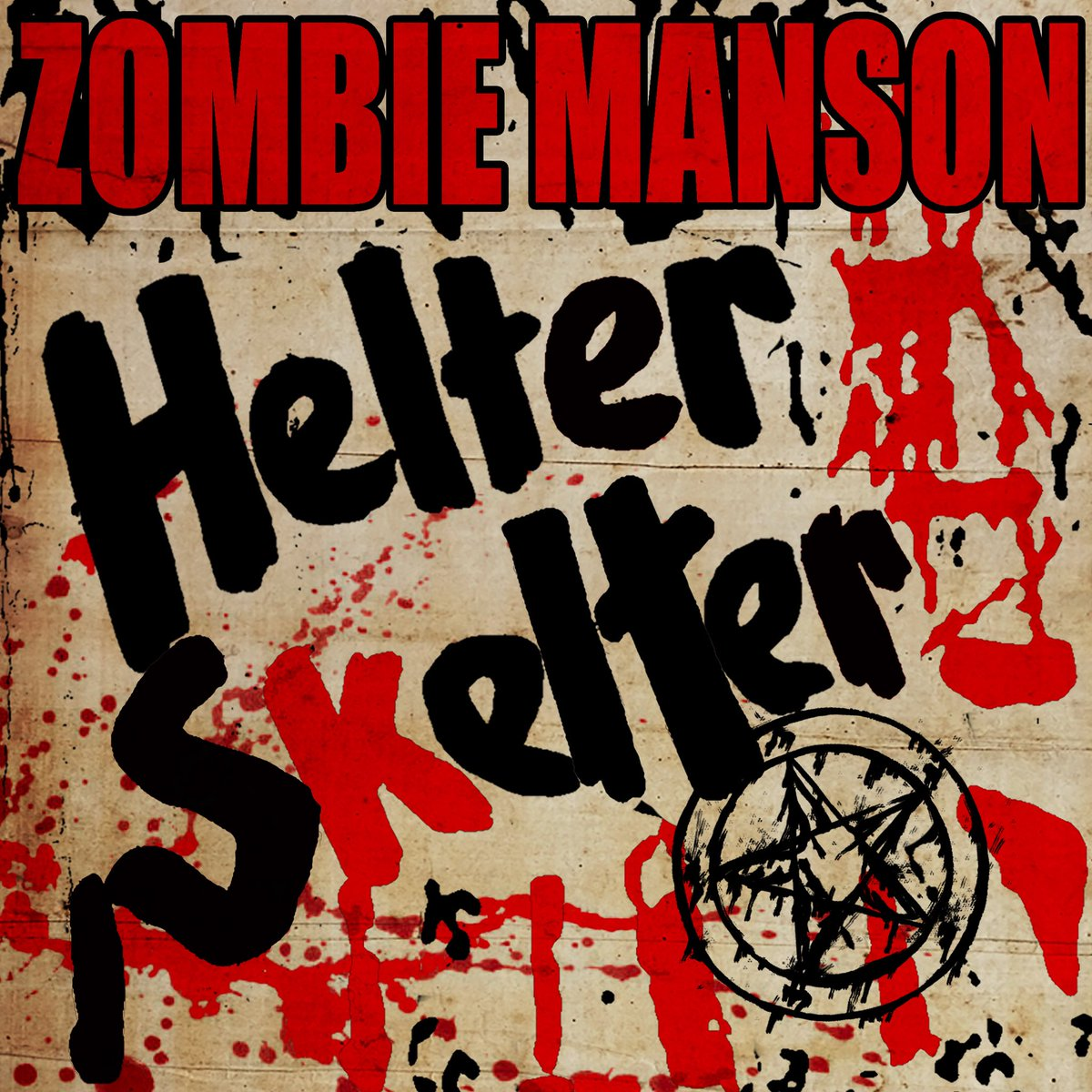 """ZOMBIE+MANSON """"HELTER SKELTER""""  Listen Now: https://t.co/65Ni7Ny84S"""