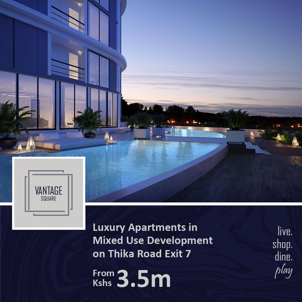 """HassConsult Ltd on Twitter: """"Invest in a new era for urban luxury living on  Thika Superhighway. Vantage Square's beauty shines as bright as its  potential. ..."""