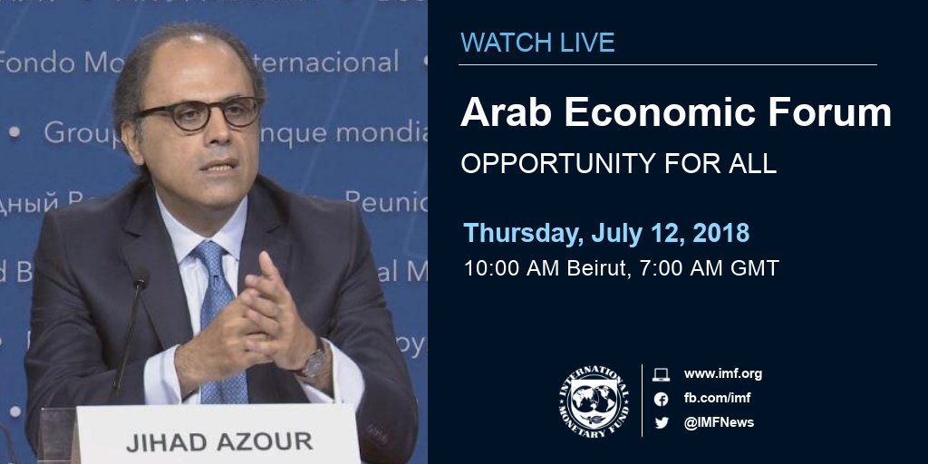 Live Now: Watch live webcast of the #ArabEconomicForum opening session. Speakers include Jihad Azour, Director of Middle East and Central Asia Dept #AEF2018   http:// ow.ly/3FYZ30kTTiB  &nbsp;   #Opportunity4MENA<br>http://pic.twitter.com/5CVPtOD2kH