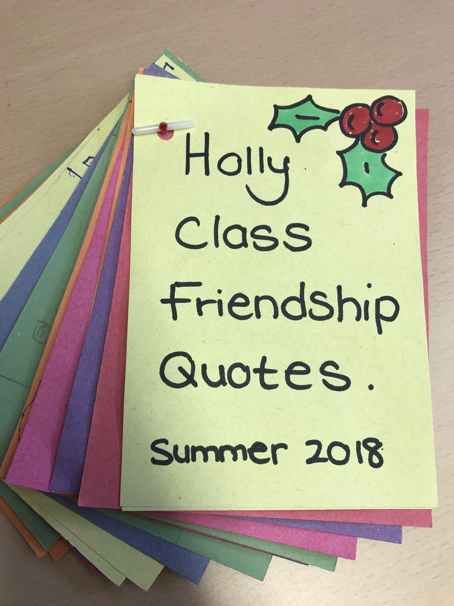 Sonning Ce Primary On Twitter Holly Class Friendship Quotes