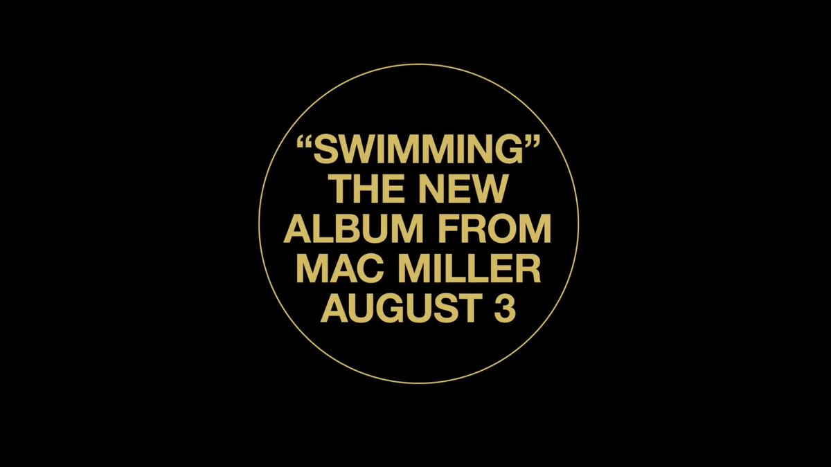 """SWIMMING"" Mac Miller's new album, coming August 3rd"