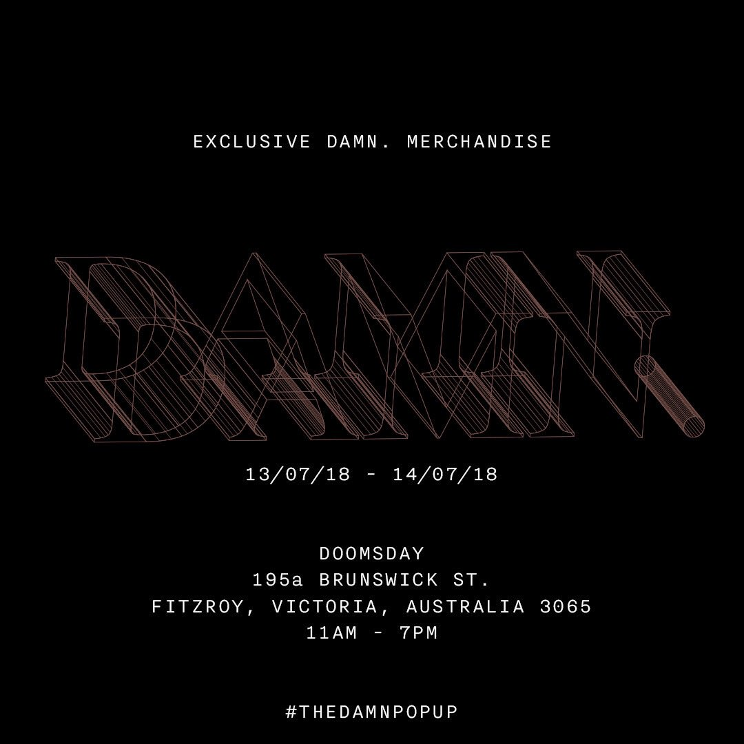 """RT kendricklamar """"RT TopDawgEnt: TODAY. #THEDAMNPOPUP 13/07/18 - 14/07/18 MELBOURNE, AUS 