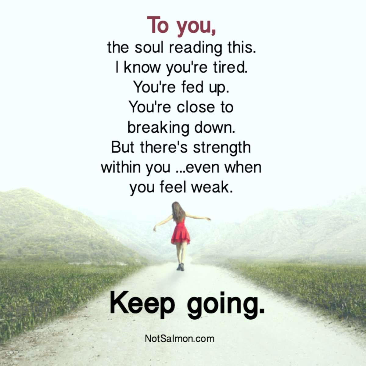 Motivational Quotes To Keep Going In Life: Keep Going, Keep Going, Keep Going... #motivation