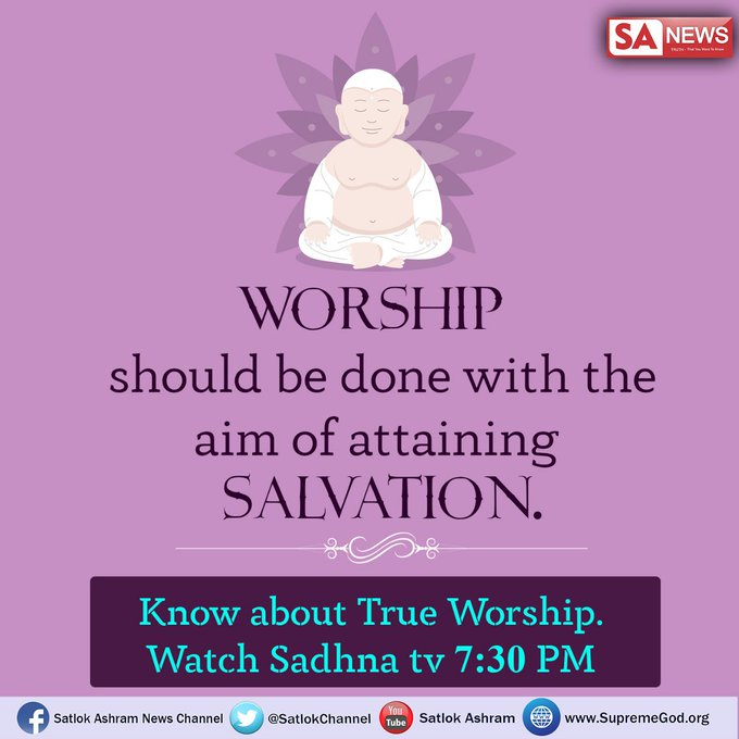 #FridayFeeling Do you know the aim of doing Worship? The final aim of human life is Salvation. Worship should be done with the aim of attaining Moksha. #SpiritualLeader_SaintRampalji provides True Worship of Supreme God Kabir that leads to Ultimate Peace,Happiness & Salvation. Photo