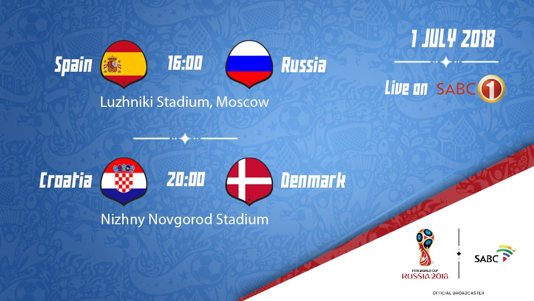 Here Is The Complete Schedule Of Today S Round 16 Action Live On Official Sabc1 Esp Vs Rus Cro Den Who Are You Backing