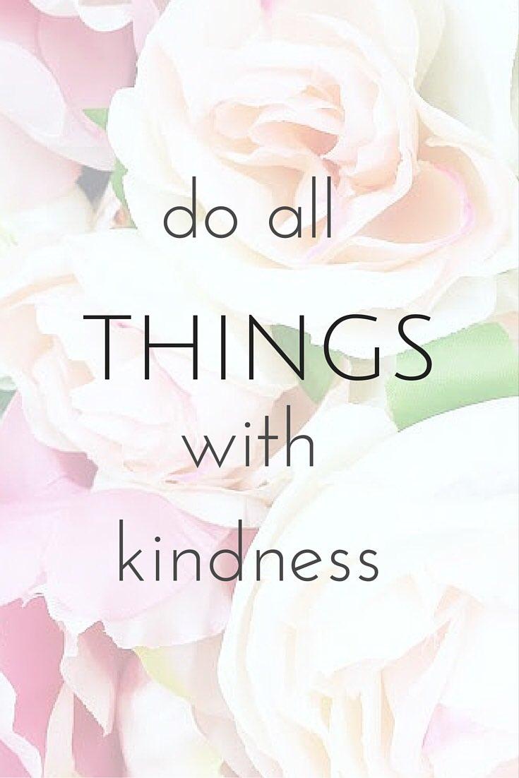 Martha Ahlers On Twitter Do All Things With Kindness Bekind Belove Sundaymorning Thinkbigsundaywithmarsha