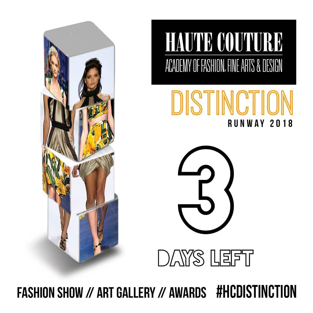 Haute Couture On Twitter Only 3 More Days Until Our Year End Fashion Show Distinction Hcdistinction Poster Designed By Mikayla Mazza Instagram Post Designed By Kalinofficial Artschool Hautecouture Fashion Https T Co Znup1jf0lx