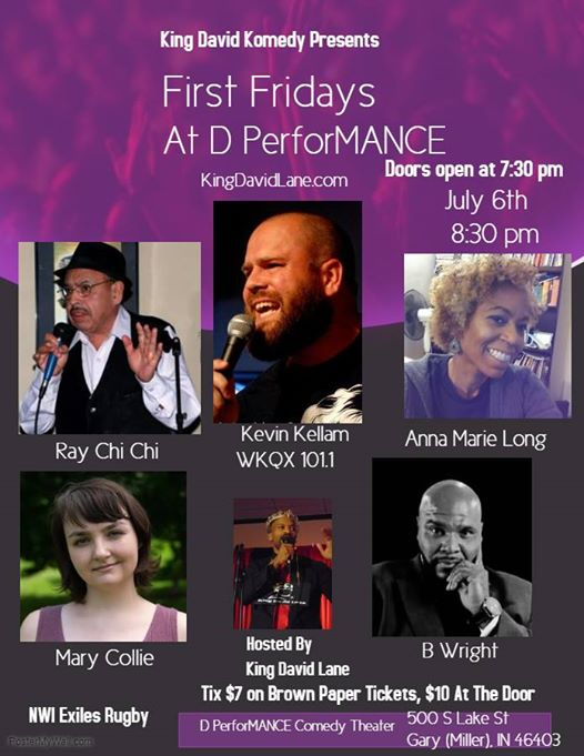 This Friday First Fridays At D PerforMANCE Returns See Kevin Kellam Mary Collie Ray Arebalo Anna Marie Long BWright Comedian