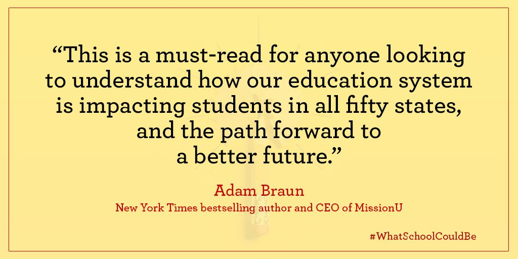 This is a must-read for anyone looking to understand how our education system is impacting students in all fifty states. - @AdamBraun Pick up a copy of #WhatSchoolCouldBe by @dintersmith today @amazon: amzn.to/2Gdu8pL