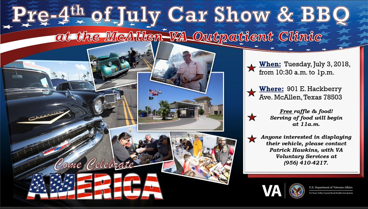 VA ValleyCoastalBend On Twitter Preth Of July Car Show BBQ At - Mcallen car show