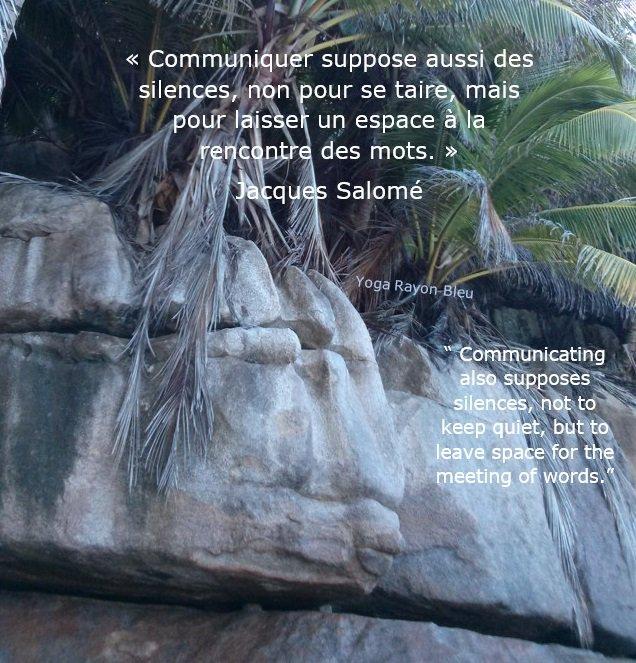 """«Communiquer suppose aussi des silences, non pour se taire, mais pour laisser...» Jacques Salomé &quot;Communicating also supposes silences, not to keep quiet, but to leave space..."""" Photo #YogaRayonBleu 2013 Seychelles #yoga #citation #hathayoga #yogafrance #yogatime #yogainspiration <br>http://pic.twitter.com/fyIQ6b5Lei"""