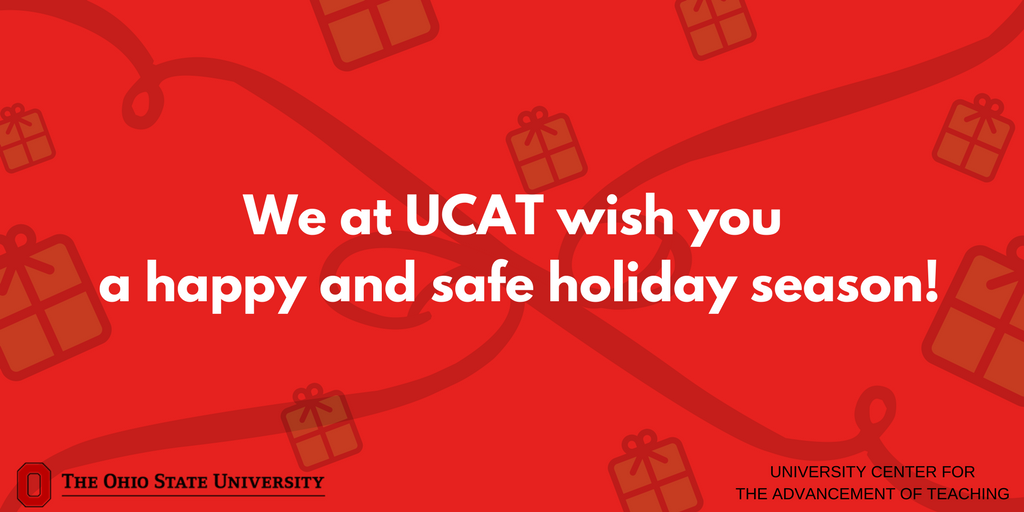 Happy Holidays from all of us at UCAT! We hope you have a relaxing and enjoyable winter break.