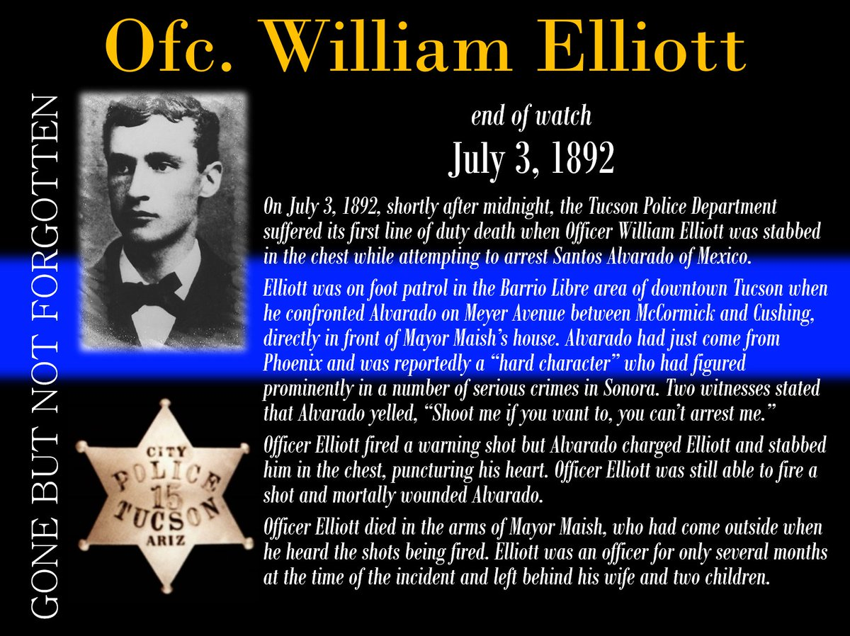Officer Elliot Was Killed In The Line Of Duty 126 Years Ago Today He Made Ultimate Sacrifice While Protecting Citizens Tucson