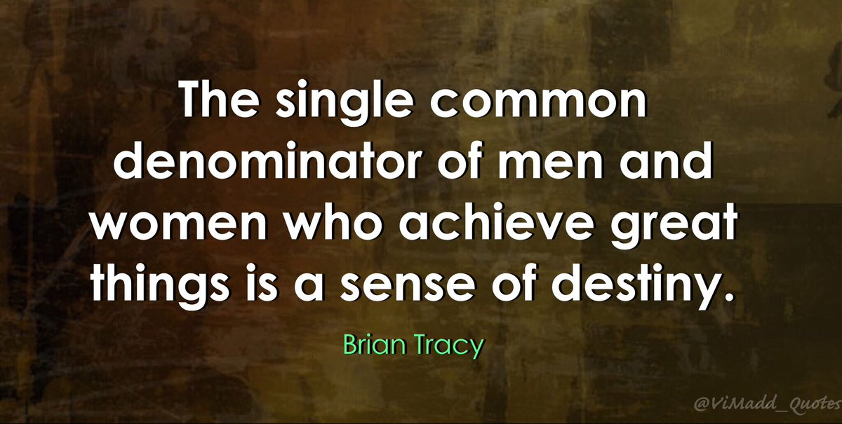 ... And Women Who #achieve Great Things Is A Sense Of Destiny.u201d   Brian  Tracy #TuesdayMotivation #TuesdayThoughts #work #Leadership #quote  #quoteoftheday ...