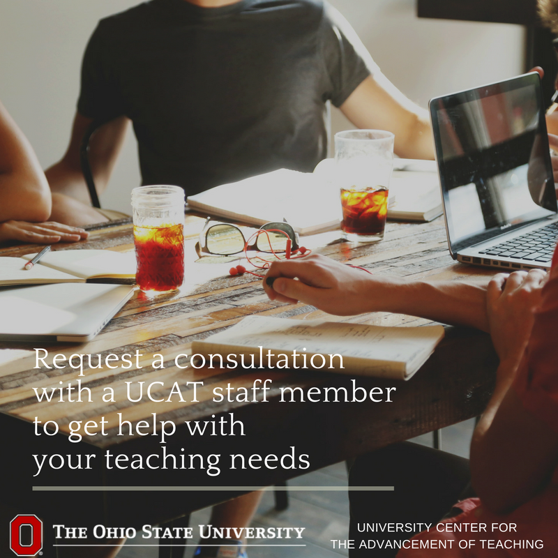 Want to make sense of your student feeback or get a jumpstart on next semester preparations? Request a consultation with a UCAT staff member. We support all @OhioState teachers. ucat@osu.edu