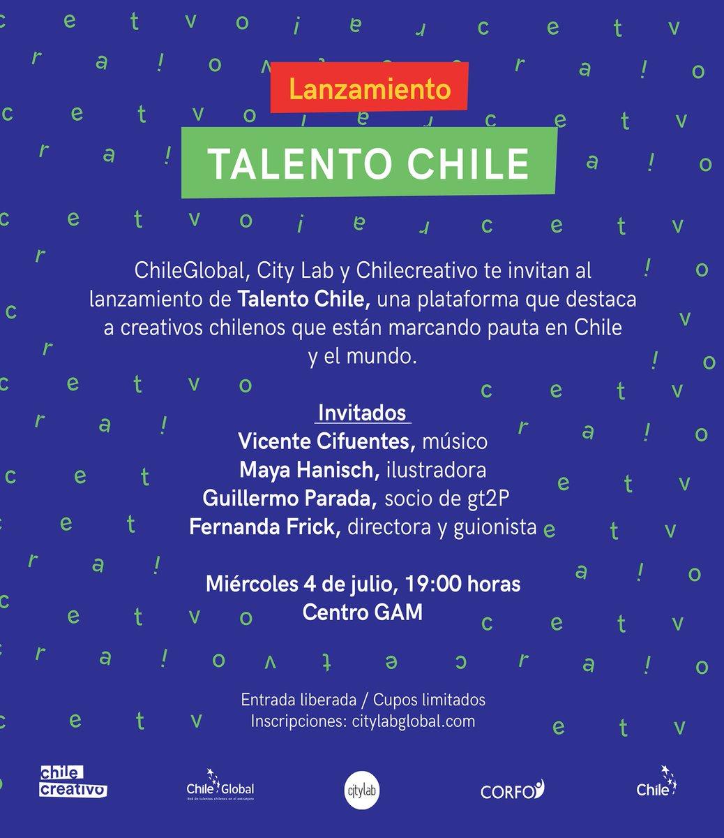Mañana 04/07 a las 19:00 hrs. será el lanzamiento de #TalentoChile, una plataforma de @Chile_Global, #CityLabSantiago, @ChileCreativos y @Corfo para difundir a los creativos chilenos. Reserva tu entrada 👉 https://t.co/5brV5AtbHX https://t.co/OxGUDrHmZx