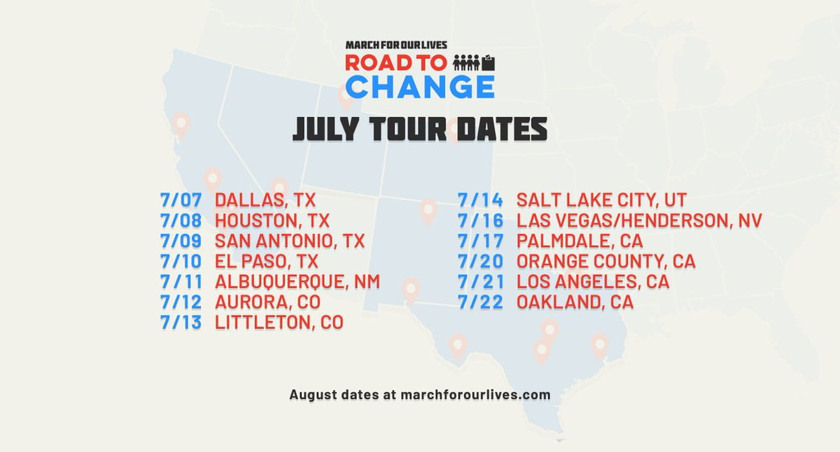 July dates are here!   Come out in person to register to vote with @AMarch4OurLives during the #RoadToChange tour.