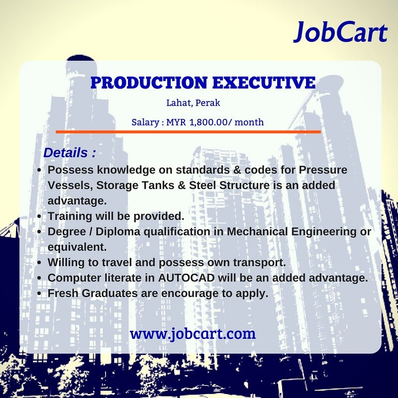 Jobcart On Twitter Production Executive Vacancy In Perak