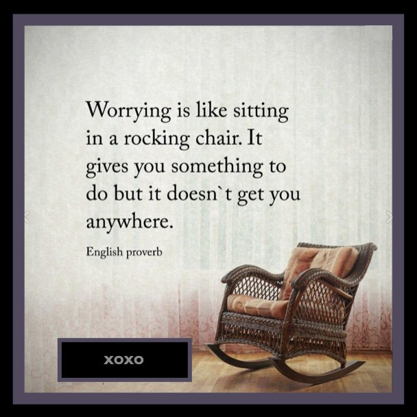Remarkable Andrea Adam On Twitter Worrying Is Like Sitting In A Pdpeps Interior Chair Design Pdpepsorg
