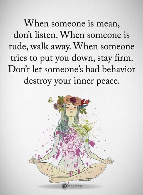 """͊¸ìœ""""터의 Нˆð§ð¬ð©ð¢ð«ðšðð¢ð¨ð§ðšð¥ Нð®ð¨ððžð¬ ˋ˜ When Someone Is Mean Don T Listen When Someone Is Rude Walk Away When Someone Tries To Put You Down Stay Firm Don T Let Someone S Bad Behaviour Destroy Your"""