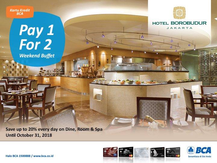 Kartu Kredit Bca ٹوئٹر پر Nikmati Kembali Promo Bcadining Di Hotel Borobudur Jakarta Pay 1 For 2 Weekend Lunch Dinner Buffet Di Bogor Cafe Dan Diskon 20 Setiap Harinya Di Bogor