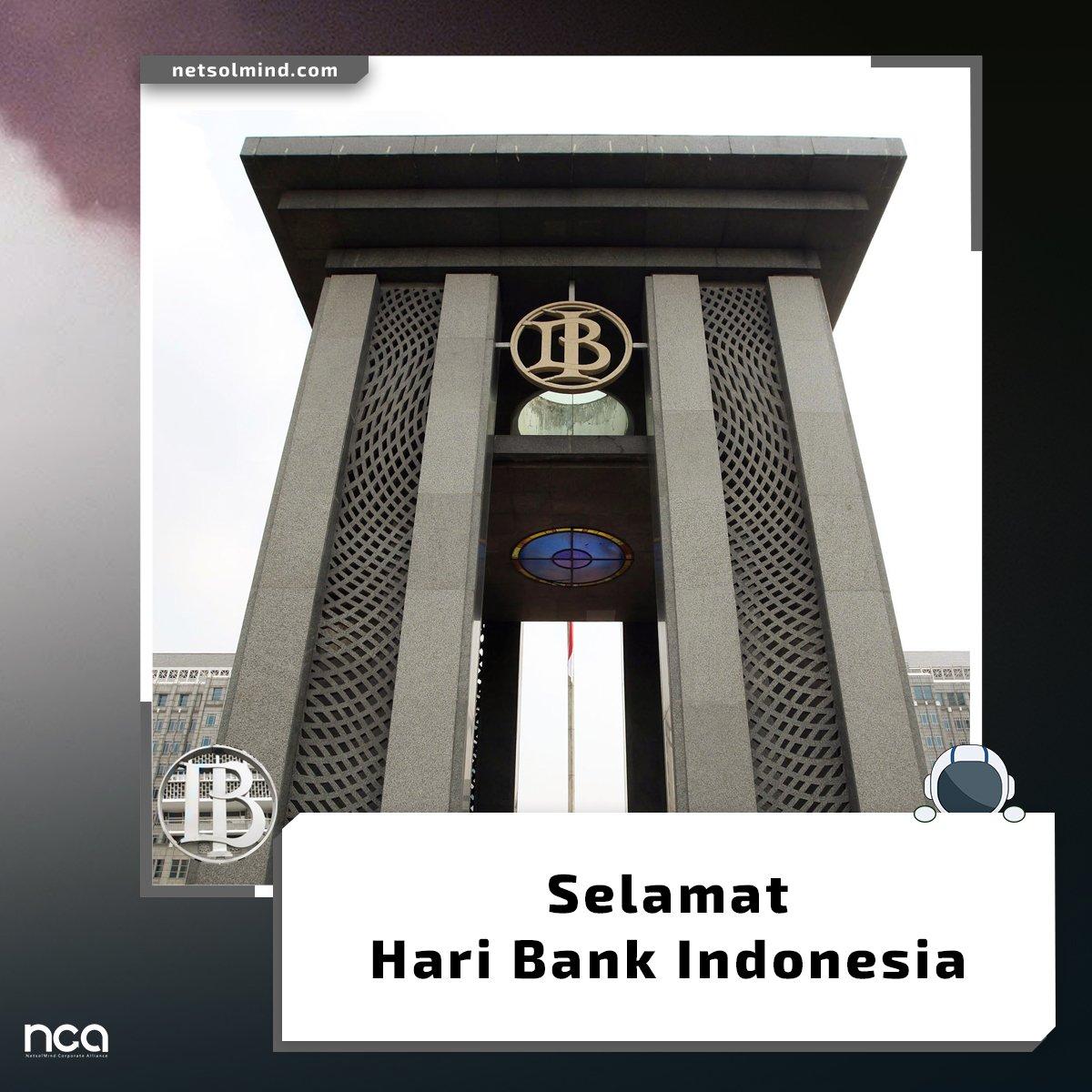 Selamat Hari Bank Indonesia. Semoga perekonomonian dan perbankan di Indonesia kian kokoh. #ncatalk #ncadigitalagency #ncatoday #haribankindonesia #2018