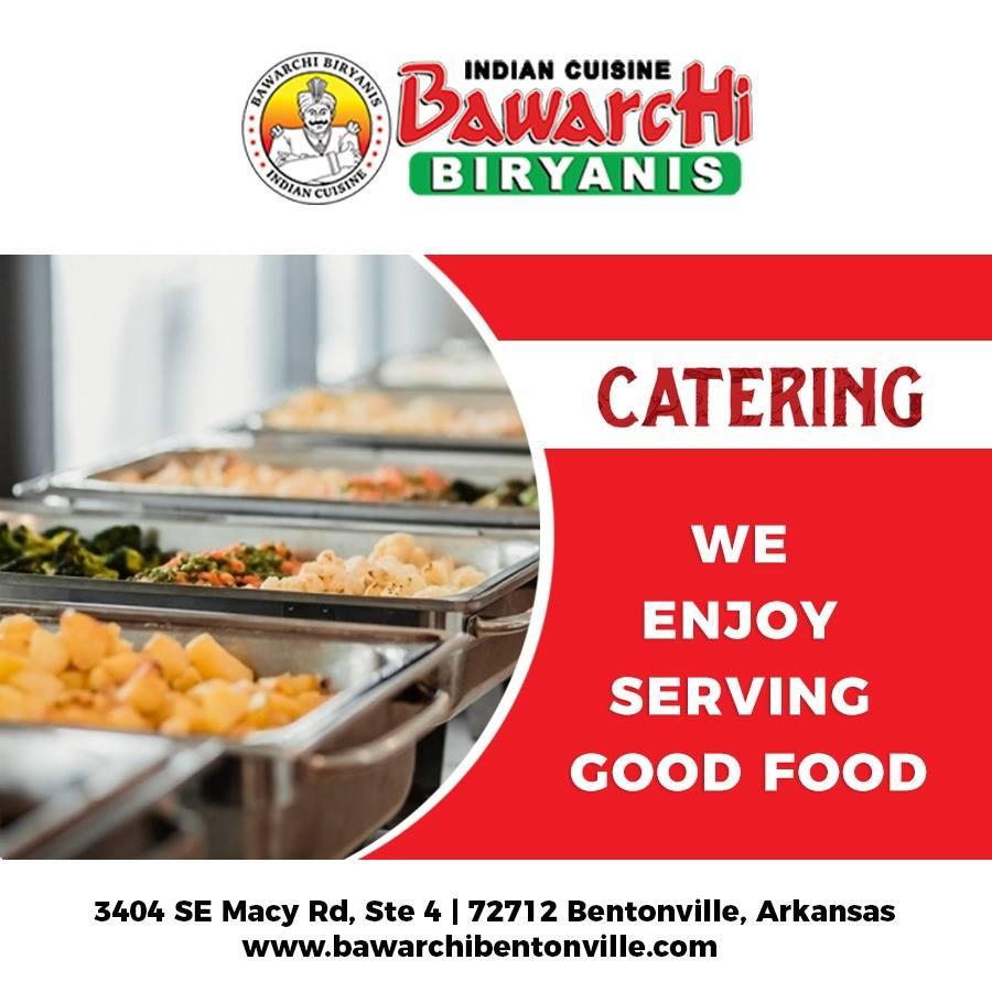 Bawarchi Biryanis Bentonville On Twitter We Cater You Enjoy Good
