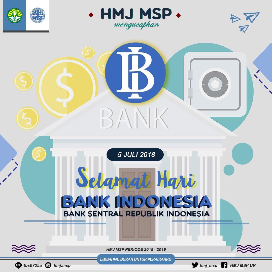 [HARI BANK INDONESIA]  Selamat Hari Bank Indonesia! Semoga makin berintegritas dan profesional untuk terwujudnya pertumbuhan dan stabilitas perekonomian nasional. #HARIBANKINDONESIA #HMJMSP #FAPERIKAUR ——————————————— Bupati_Muhammad Edy Wabup_Ahmad Saefullah