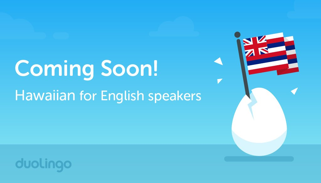 Get Notified Once It S Available Https Www Duolingo Course Hw En Learn Hawaiian Online Pic Twitter Wtnimkxui6