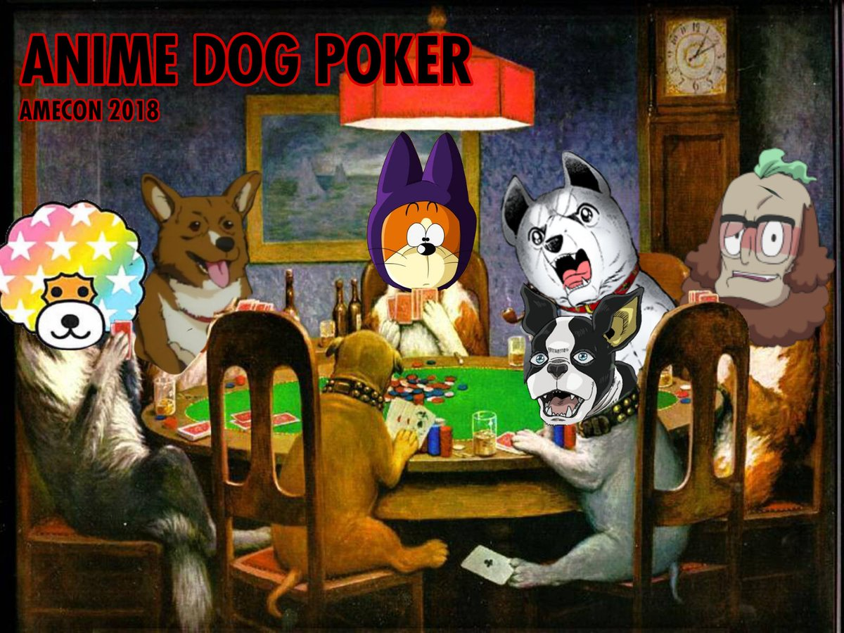 Brian Smith On Twitter Coming To Amecon It S Anime Dog Poker