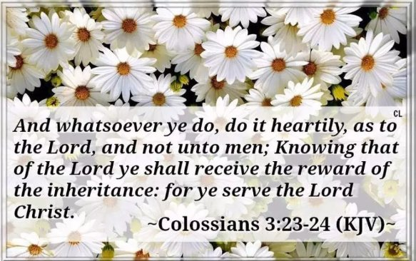 Image result for colossians 3:23 kjv""
