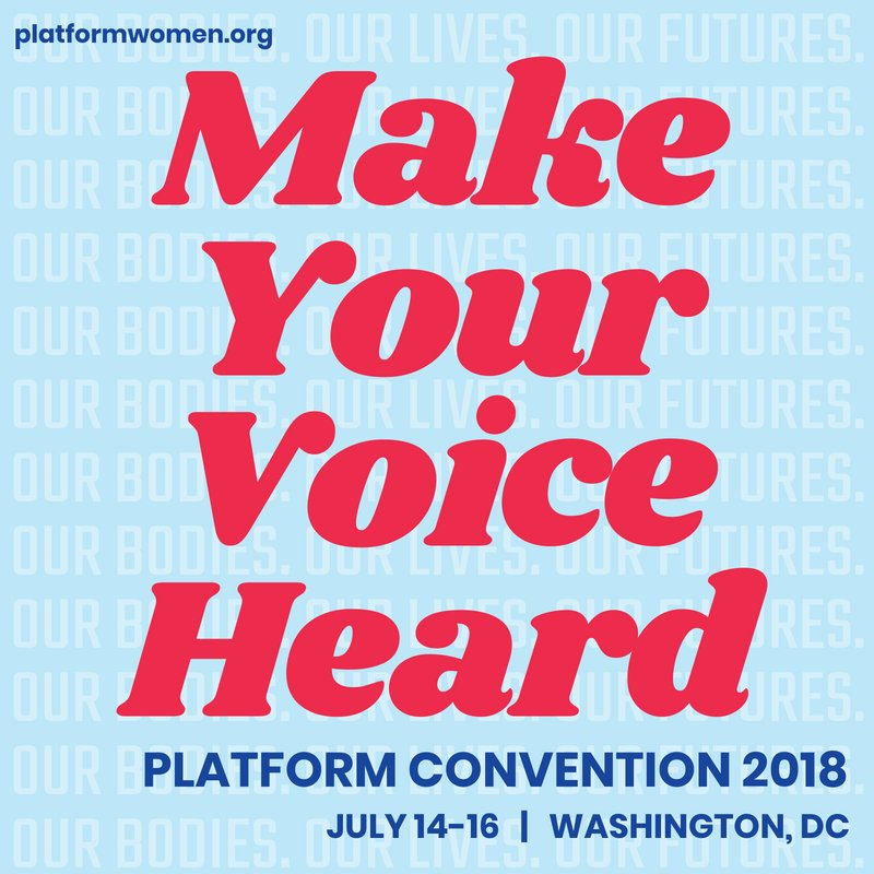 Its time you are heard. Join @PlatformWomen in DC this weekend for their national convention! Learn more: bit.ly/2vb03Si #Platform2018