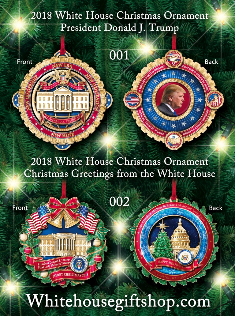 the 2018 white house ornaments from the only original official white house gift shop est 1946 available for pre order special discount ships late - White House Christmas Ornament
