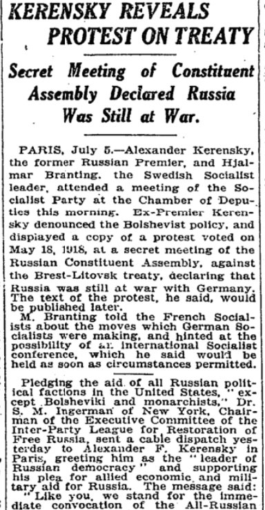 Jul 6, 1918 - New York Times: Ousted Premier Kerensky reveals that Russia's Constituent Assembly secretly voted to repudiate the Brest-Litovsk Treaty, continue war against Germany #100yearsago