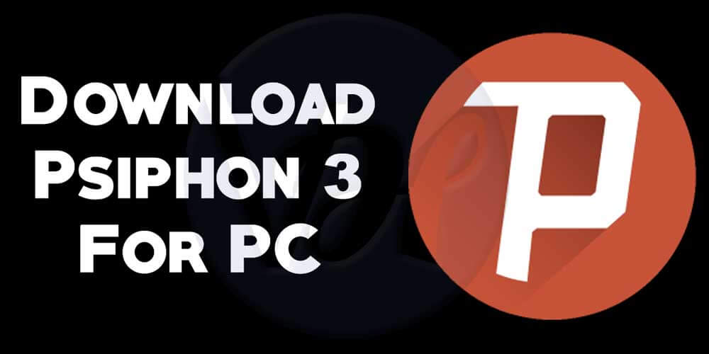 Psiphon 3 for windows Mobile