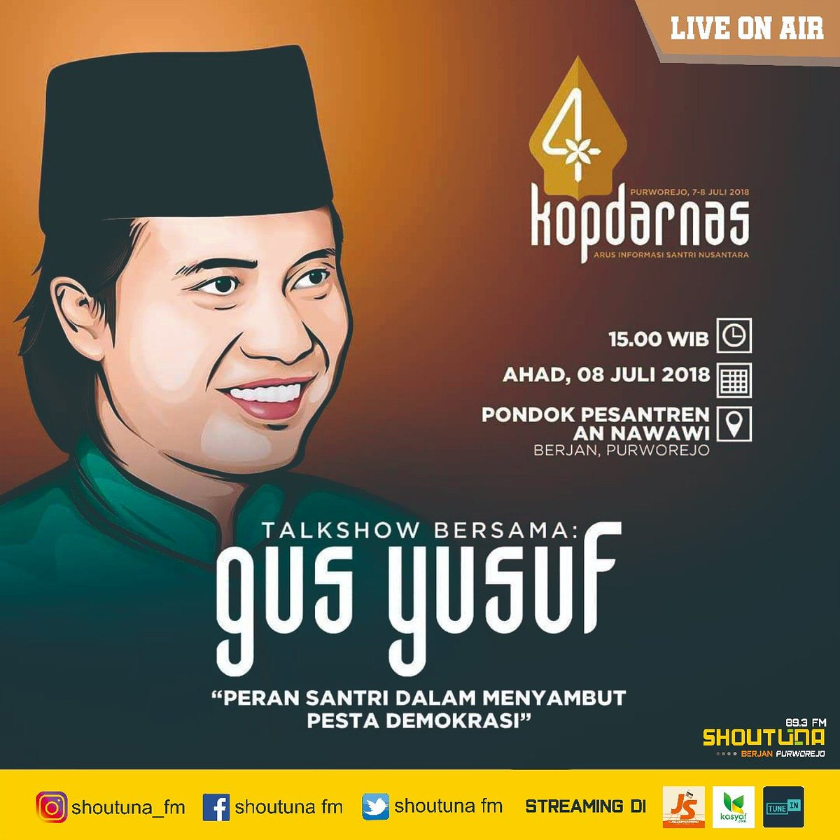 "KOPDDARNAS 4 AIS NUSANTARA . Live Talk Show Bersama Gus Yusuf Chudlori  tema "" Peran Santri Dalam Menyambut Pesta Demokrasi "" . Ahad, 08 Juli 2018 Pukul 15.00 WIB. . #annawawi #kopdarnas4 #kopdarnasais4 #kopdar #kopdarnas #IndonesiaLebihNyantri #guesantri #purworejo"