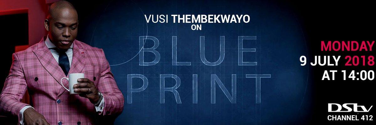 Vusi thembekwayo on twitter watch the next episode of blueprint 218 am 9 jul 2018 malvernweather Choice Image