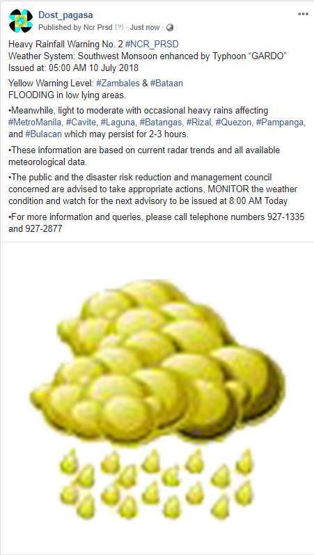 "Heavy Rainfall Warning No. 2 #NCR_PRSD Weather System: Southwest Monsoon enhanced by Typhoon ""GARDO"" Issued at: 05:00 AM 10 July 2018"