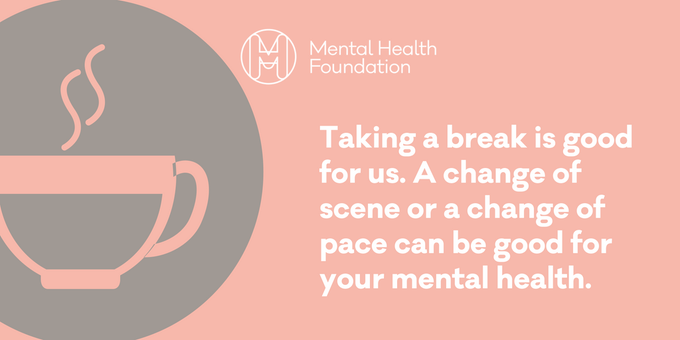 #TuesdayThoughts Remember that taking a break can be good for your mental health: Photo