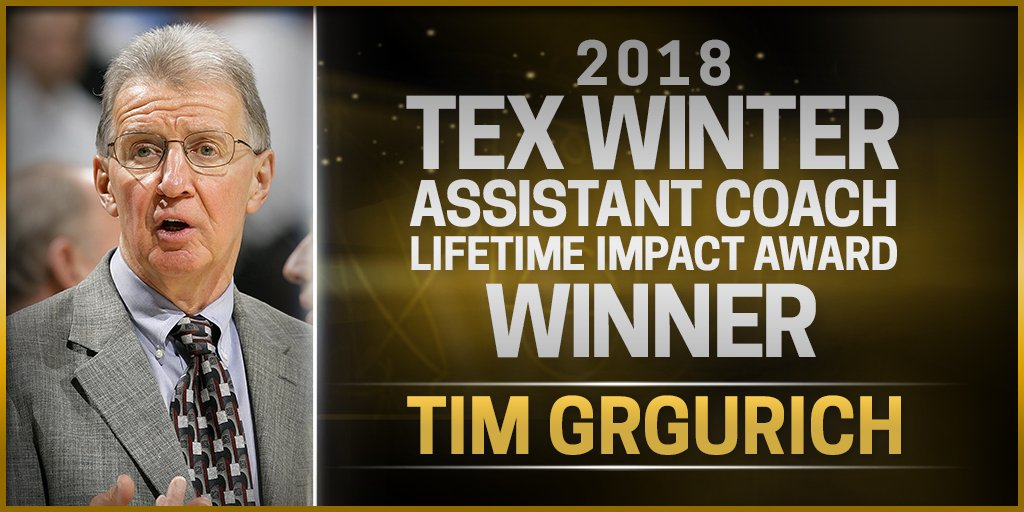 Tim Grgurich, a basketball lifer who is widely credited with being at the forefront of player development in the NBA, is the 2018 Tex Winter Assistant Coach Lifetime Impact Award winner.   Official Release: http://ow.ly/lluy30kTgnr