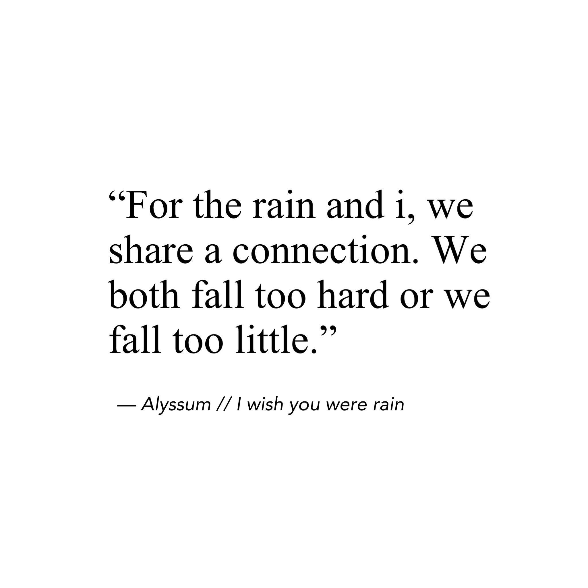 "Alyssum Poetry on Twitter: """"I wish you were rain"" # ..."