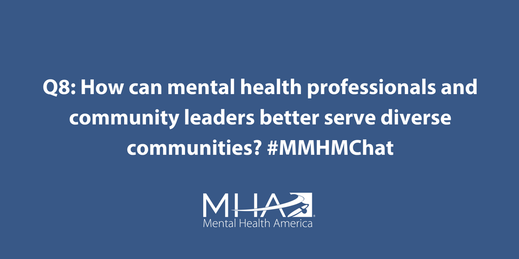 Mental Health America On Twitter Q8 How Can Mental Health