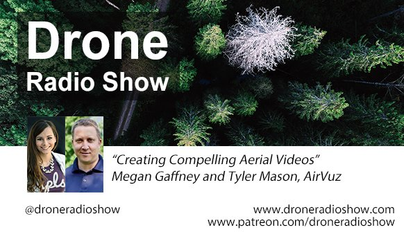Megan Gaffney and Tyler Mason of AirVuz talk about creating great compelling drone videos. @AirVuz  https://t.co/w6AuucLp99 https://t.co/VqRuiDLy2z
