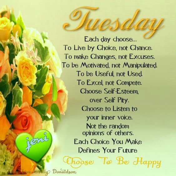 Beautiful Good Morning Tuesday Quotes For Friends - good quotes