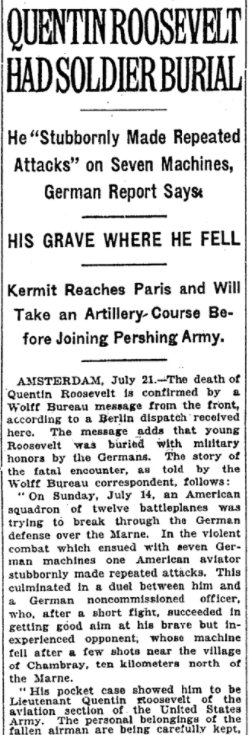 Jul 22, 1918 - New York Times: Germans confirm Quentin Roosevelt's death, give him soldier's burial #100yearsago