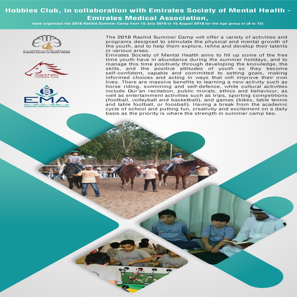 Hobbies Club in collaboration with ESMH. The 2018 Rashid Summer Camp will offer a variety of activities and programs designed to stimulate the physical and mental growth of the youth, and to help them explore... #Mental #MentalHealth # MentalHealthUAE #ESMH #EMA